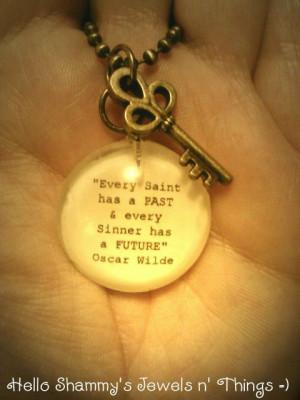 Oscar Wilde Quote Necklace.