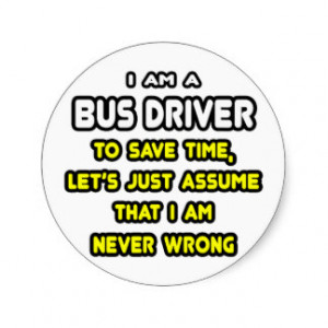 Funny Bus Driver T-Shirts and Gifts Stickers