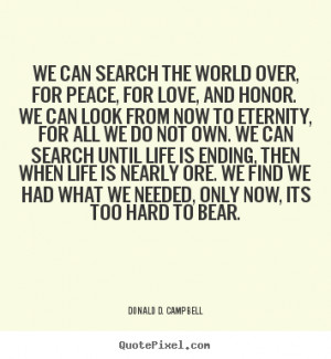 good love quotes from donald d campbell make your own quote picture
