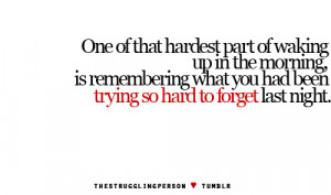 hardest part, morning, one of the, phrases, quote, quotes, recovery ...