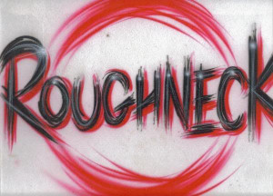 Roughneck Picture