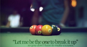 Let me be the one to break it up