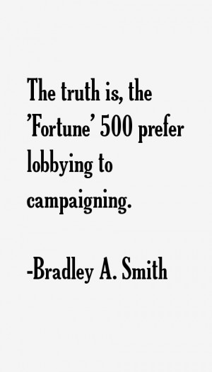 Bradley A. Smith Quotes & Sayings