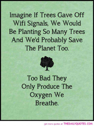 save-trees-quote-pics-life-wifi-quotes-pictures-images.jpg