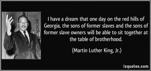 ... slave owners will be able to sit together at the table of brotherhood
