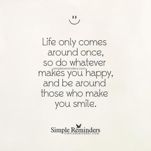 Simple to Make You Smile Quotes