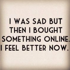 So true. #quotes #quote #qotd #truth #truestory #clothes #shopping # ...