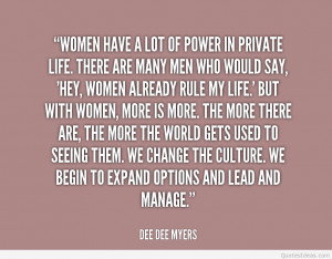quote-Dee-Dee-Myers-women-have-a-lot-of-power-in-145672