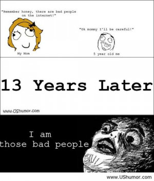 There are bad people on the internet US Humor - Funny pictures, Quotes ...