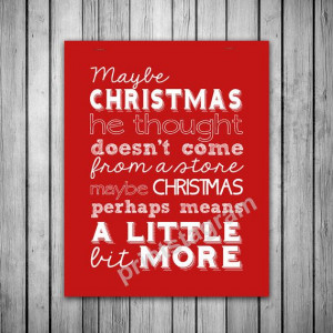 The ultimate Grinch quote - would look great in a white frame.