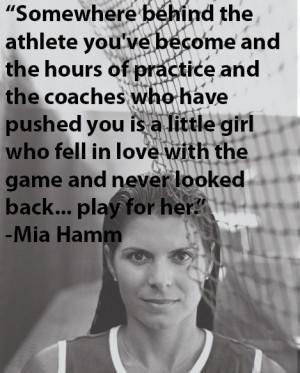 Mia Hamm's amazing quote