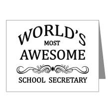 World's Most Awesome School Secretary Note Cards ( for