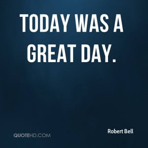 today was a good day quotes