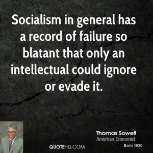 thomas-sowell-thomas-sowell-socialism-in-general-has-a-record-of.jpg