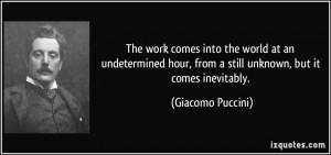 More Giacomo Puccini Quotes