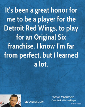 It's been a great honor for me to be a player for the Detroit Red ...