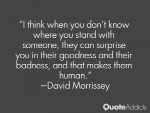 think when you don't know where you stand with someone, they can ...