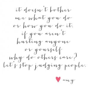 Judging People Quotes Tumblr Stop judging people #quotes #