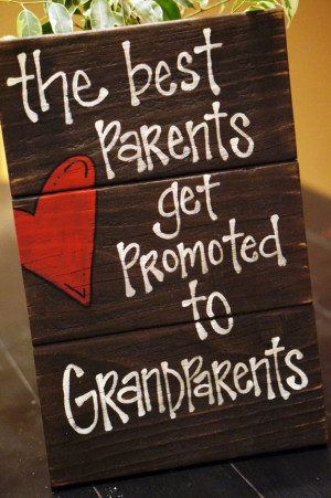the best parents get promoted to grandparents reclaimed wood sign
