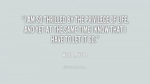 quote-William-Hurt-i-am-so-thrilled-by-the-privilege-168695.png
