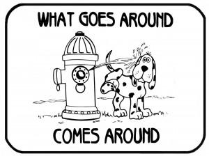 what-goes-around-come-around.jpg