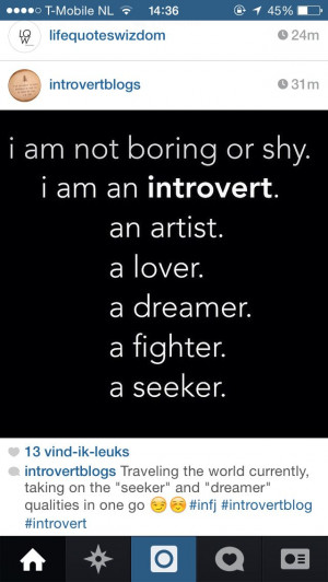 Being a introvert is not boring ~ not even a little.