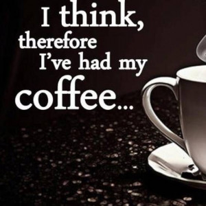 Clever quotes, best, deep, sayings, coffee