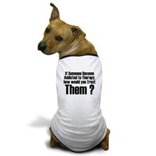 Addicted to Therapy Dog T-Shirt for