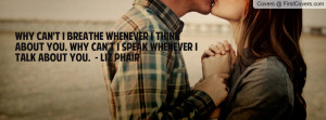 ... . why can't i speak whenever i talk about you. - liz phair , Pictures