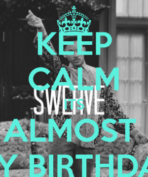 its almost my birthday quotes