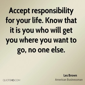 les-brown-les-brown-accept-responsibility-for-your-life-know-that-it ...
