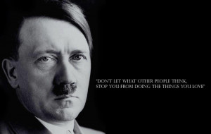 16 notes 4 september 2012 tagged hitler funny lol quote horrible humor ...