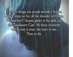 Movie Quotes on Pinterest - blade runner, death and finals