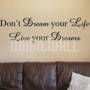 Home » Live Your Dreams - Wall Quotes - Wall Lettering