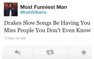 ... music comedy twitter i miss you instagram Marvins Room katt williams