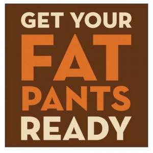 Get Your Fat Pants Ready Thanksgiving Fall Beverage Napkins - 20 per ...