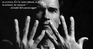 Arnold Schwarzenegger Picture Quote1