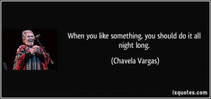 More Chavela Vargas Quotes