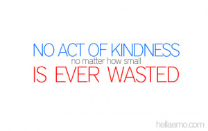 Funny Random Quotes Acts Kindness