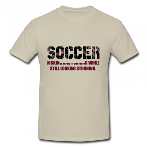 cool soccer t shirt quotes quotesgram