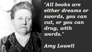 Amy Lowell Quotes | ... . Famous quotes of Amy Lowell, Amy Lowell ...