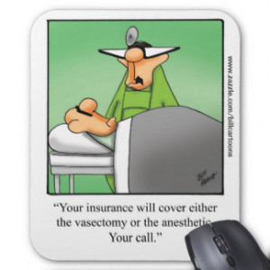 Funny Medical Workplace Humour Mousepad