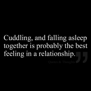 Cuddling, and falling asleep together is probably the best feeling in ...