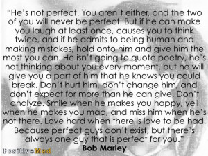 He's not perfect…