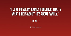quote-Ja-Rule-i-love-to-see-my-family-together-211331.png