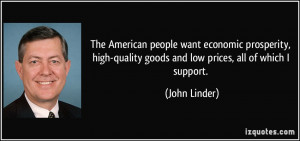 The American people want economic prosperity, high-quality goods and ...