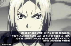 Love this quote by Ed in Fullmetal Alchemist!