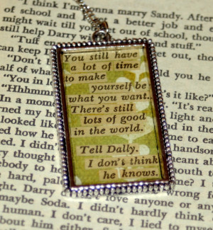 Custom Literary Quote Necklace - The Outsiders - RESERVED