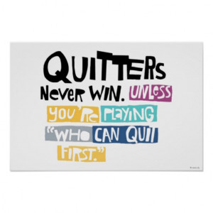 Shoe Box Quote - QuiTTERs Poster