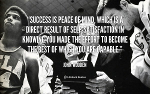 quote-John-Wooden-success-is-peace-of-mind-which-is-1-253805_1.png